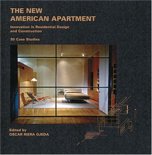 The New American Apartment  Innovations In Residential Design And Construction  30 Case Studies