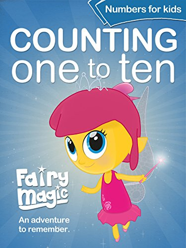 Fairy Magic Counting One to Ten - Numbers for Kids -