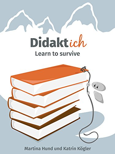Didaktich: Learn to survive (German Edition)