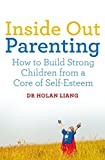 img - for Inside Out Parenting: How to Build Strong Children from a Core of Self-Esteem book / textbook / text book