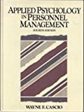 Applied Psychology in Personnel Management, Cascio, Wayne F., 0130410624