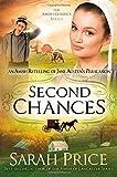 Second Chances: An Amish Retelling of Jane Austen's Persuasion (The Amish Classics)
