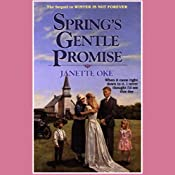 Spring's Gentle Promise: Seasons of the Heart, Book 4 | Janette Oke