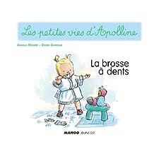 Apolline - La brosse à dents (Les petites vies d'Apolline)