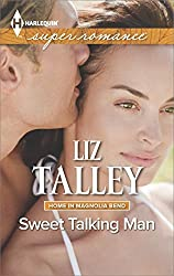 Sweet Talking Man (Home in Magnolia Bend)