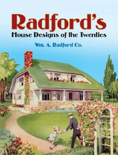 Radford's House Designs of the Twenties (Dover Architecture) by Dover Publications