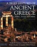 img - for A Brief History of Ancient Greece: Politics, Society, and Culture book / textbook / text book