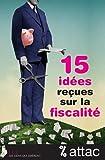 Image de 15 Idees Recues Sur la Fiscalite