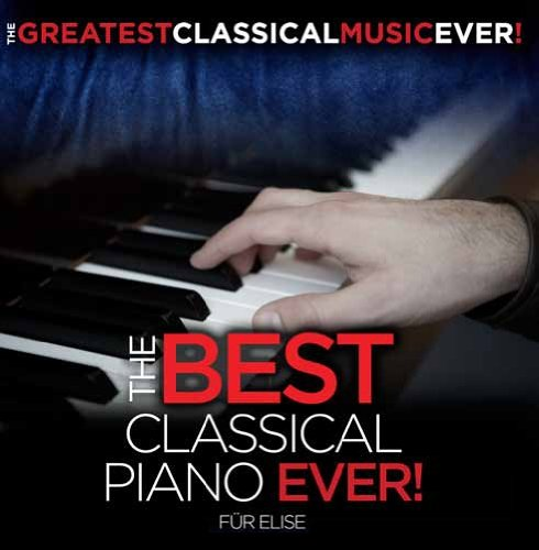 The Best Classical Piano Ever! -