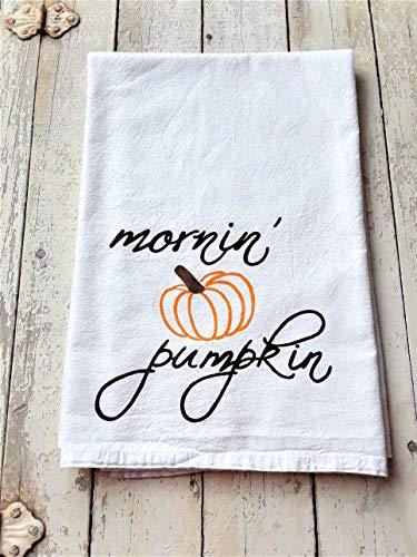 - Cute Halloween Pumpkin Kitchen Decor, Hand Painted Flour Sack Kitchen Towel, Mornin Pumpkin Saying