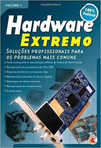 Hardware Extremo- volume 1 (Portuguese Edition): Equipe Digerati - org. Tadeu Carmona: 9788578730826: Amazon.com: Books