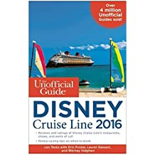 The Unofficial Guide to the Disney Cruise Line 2016