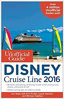 Book The Unofficial Guide to the Disney Cruise Line 2016 (Unofficial Guide Disney Cruise Line)