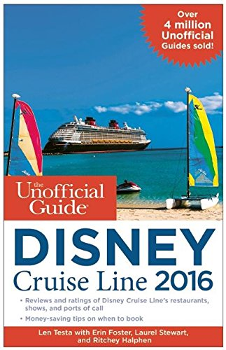 Download The Unofficial Guide to the Disney Cruise Line 2016 (Unofficial Guide Disney Cruise Line) pdf