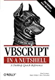 VBScript in a Nutshell, Paul Lomax and Matt Childs, 0596004885