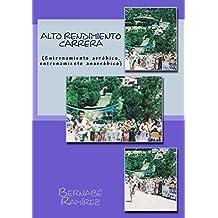 Alto Rendimiento Carrera: (Entrenamiento aeróbico, entrenamiento anaeróbico) (Spanish Edition)