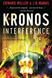 The Kronos Interference, Edward Miller and J. Manas, 0615651623
