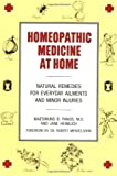 img - for Homeopathic Medicine At Home: Natural Remedies for Everyday Ailments and Minor Injuries book / textbook / text book