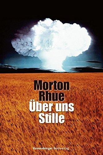 Über uns Stille (Ravensburger Taschenbücher)