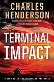 Terminal Impact (Jack Valentine Marine Sniper)