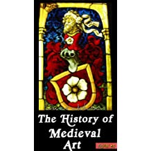 The History of Medieval Art