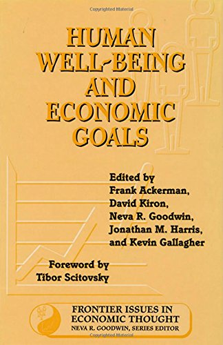 Human Well-Being and Economic Goals (Frontier Issues in Economic Thought)