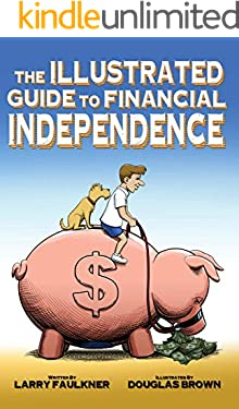 The Illustrated Guide to Financial Independence