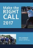 Make The Right Call: The Casebook of Little League Baseball and Softball
