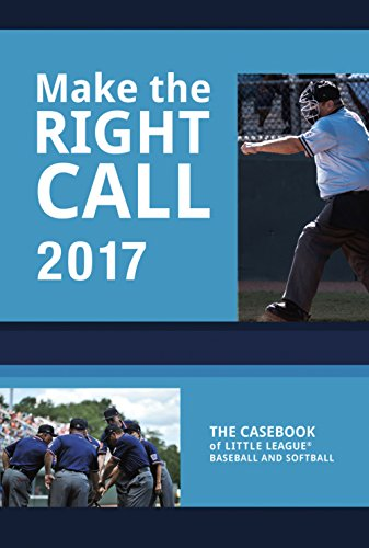 Make The Right Call: The Casebook of Little League Baseball