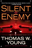 Silent Enemy, Thomas W. Young, 0399157794