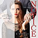 Notice Audiobook by K. Webster Narrated by Kylie Stewart, Eric Roilon