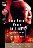 Front cover for the book From Third World to First : The Singapore Story: 1965-2000 by Lee Kuan Yew