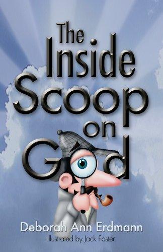 Book: The Inside Scoop on God by Deborah Ann Erdmann