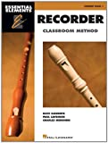 Essential Elements Recorder Classroom Method: Student Book 1