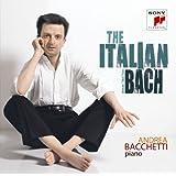 イタリア協奏曲~バッケッティ・プレイズ・バッハ