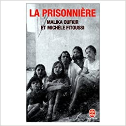 la prisonniere malika oufkir