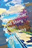 The Narrowboat Lad Story from Beginning to End