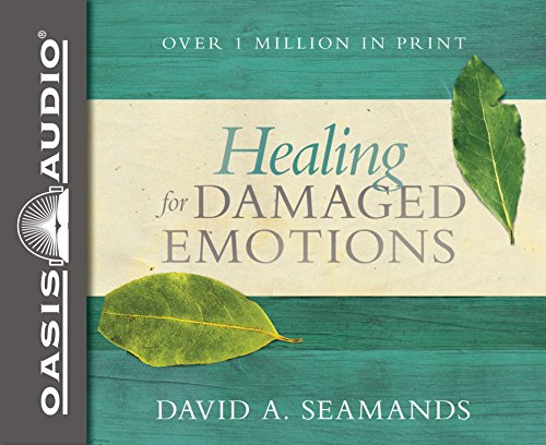 Healing for Damaged Emotions by Oasis Audio
