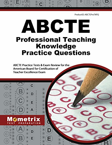 ABCTE Professional Teaching Knowledge Practice Questions: ABCTE Practice Tests & Exam Review for the American Board for Certification of Teacher Excellence Exam