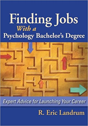 Finding Jobs with a Psychology Bachelor's Degree: Expert Advise for Launching Your Career