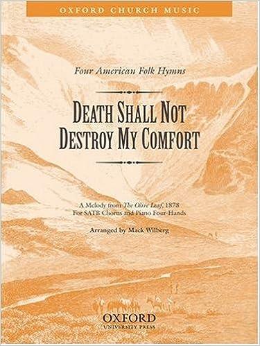 Kostenloses E-Book-Magazin als PDF-Download Death shall not destroy my comfort: Vocal score 0193860511 ePub
