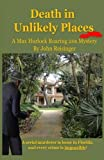 img - for Death in Unlikely Places: A Max Hurlock Roaring 20s Mystery (The Max Hurlock Roaring 20s Mysteries) book / textbook / text book