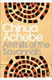 Front cover for the book Anthills of the Savannah by Chinua Achebe