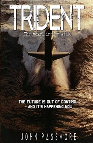 Trident: The Future is out of control - and it's happening now...