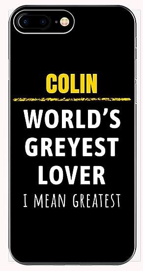 Amazon com: Colin World's Greyest Lover Funny Saying