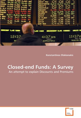 closed-end-funds-a-survey-an-attempt-to-explain-discounts-and-premiums
