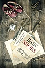 Baby Shoes: 100 Stories by 100 Authors Paperback