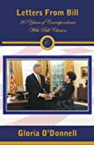 Letters from Bill, Gloria O'Donnell, 0615509916
