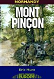 img - for Mont Pincon (Battleground Europe Normandy) book / textbook / text book