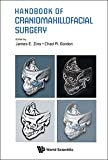 Handbook of Craniomaxillofacial Surgery